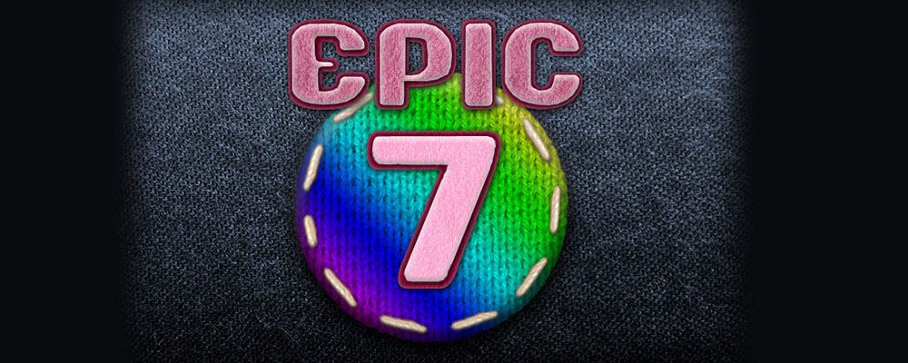 Epic 7